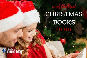 Ten of the best holiday books for kids - columbia sc moms blog