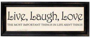 live-laugh-love-sign