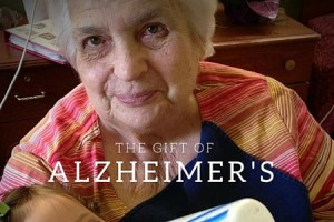 the gift of alzheimer's - Columbia SC Moms Blog