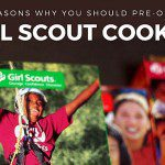 5 Reasons Why You Should Pre-Order Girl Scout Cookies
