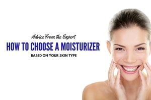 Advice From the Expert - How to Choose a Moisturizer Based on Your Skin Type - Columbia SC Moms Blog