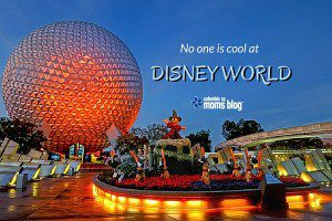 Nobody is Cool at Disney World - Columbia SC Moms Blog