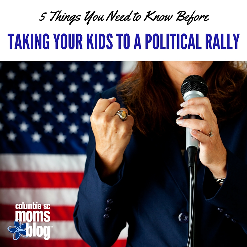 5 Things You Need to Know Before Taking Your Kids to a Political Rally