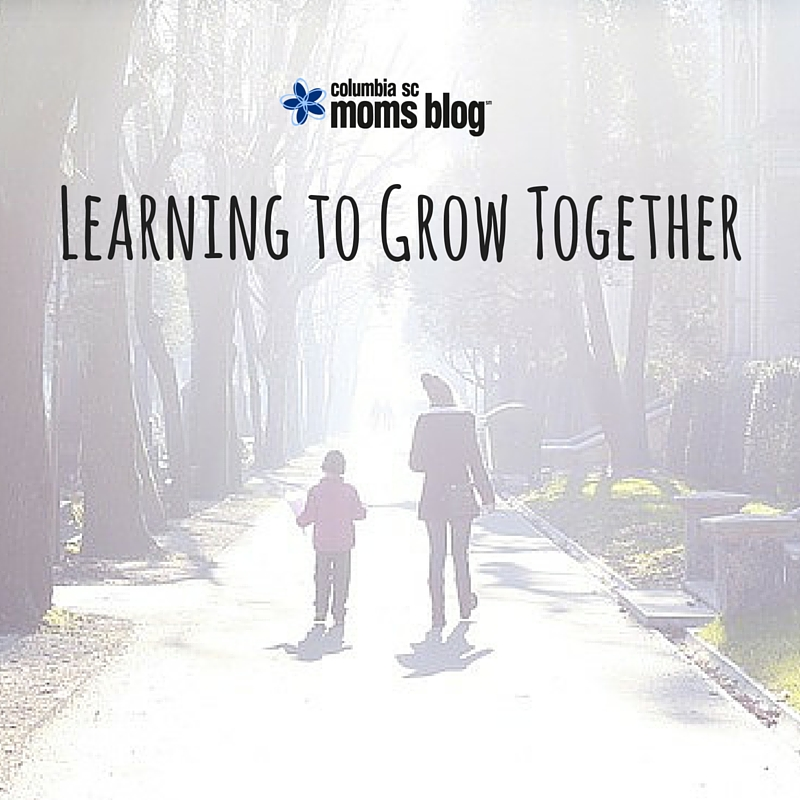 Learning to Grow Together - Columbia SC Moms Blog