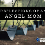 Reflections of an Angel Mom
