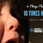 10 Things That Are 10 Times Harder With a Toddler