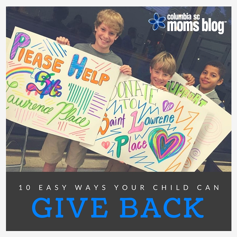 10 Easy Ways Your Child Can Give Back - Columbia SC Moms Blog
