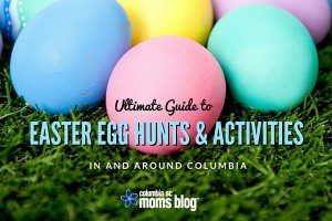 Ultimate Guide to Easter Egg Hunts & Activities in and Around Columbia 2016 - Columbia SC Moms Blog
