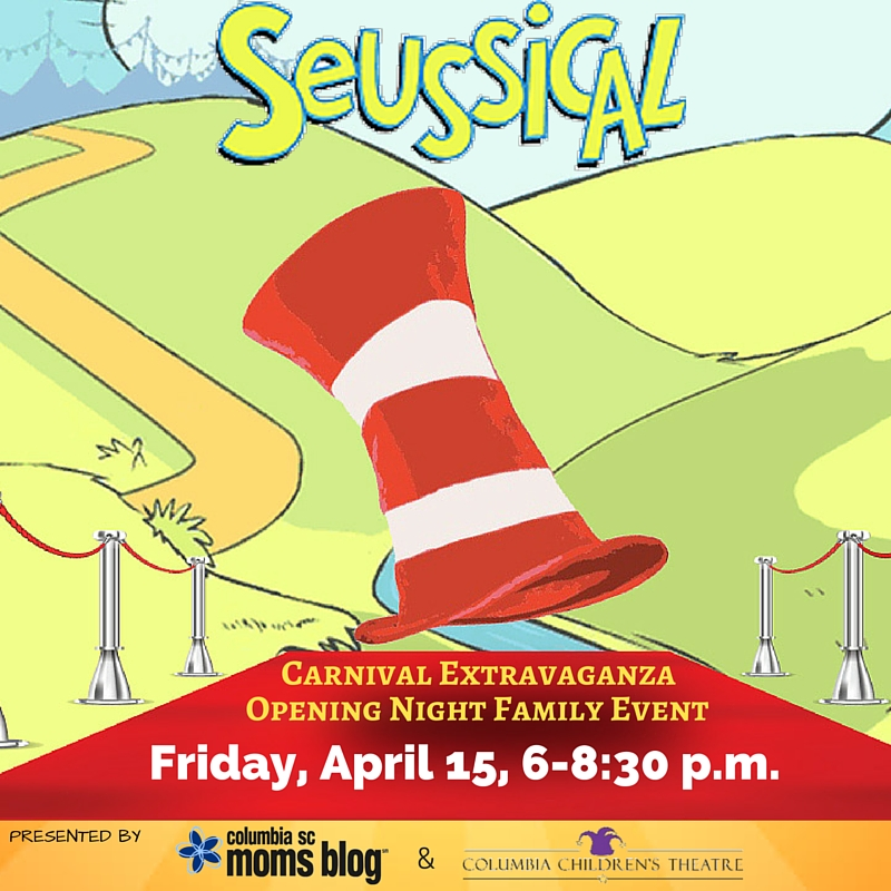 Carnival Extravaganza Opening Night Event for Seussical! - Columbia SC Moms Blog - Columbia Children's Theatre