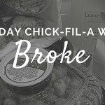 The Day the Chick-fil-A Went Broke