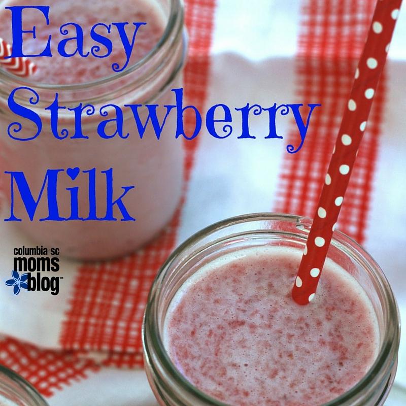 Easy Strawberry Milk Recipe - Columbia SC Moms Blog