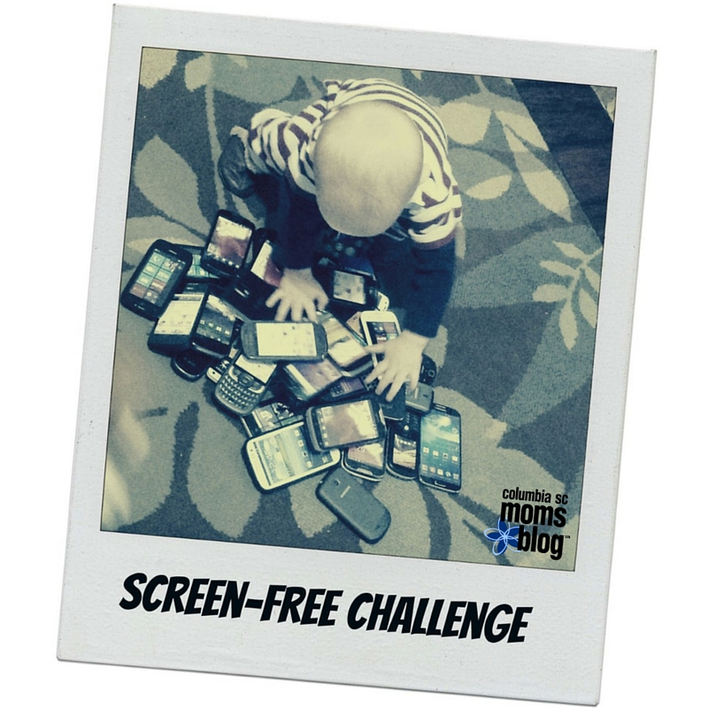 Screen-free Challenge - Columbia SC Moms Blog