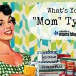 "What's Your ""Mom"" Type?"
