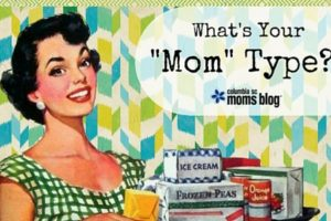 "What's Your ""Mom"" Type - Columbia SC Moms Blog"