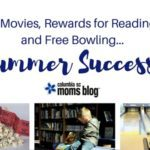 $1 Movies, Rewards for Reading, and Free Bowling … Summer Success