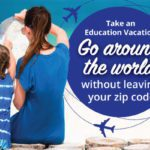 Take an Education Vacation :: Go Around the World Without Leaving Your Zip Code