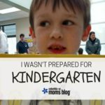 I Wasn't Prepared for Kindergarten