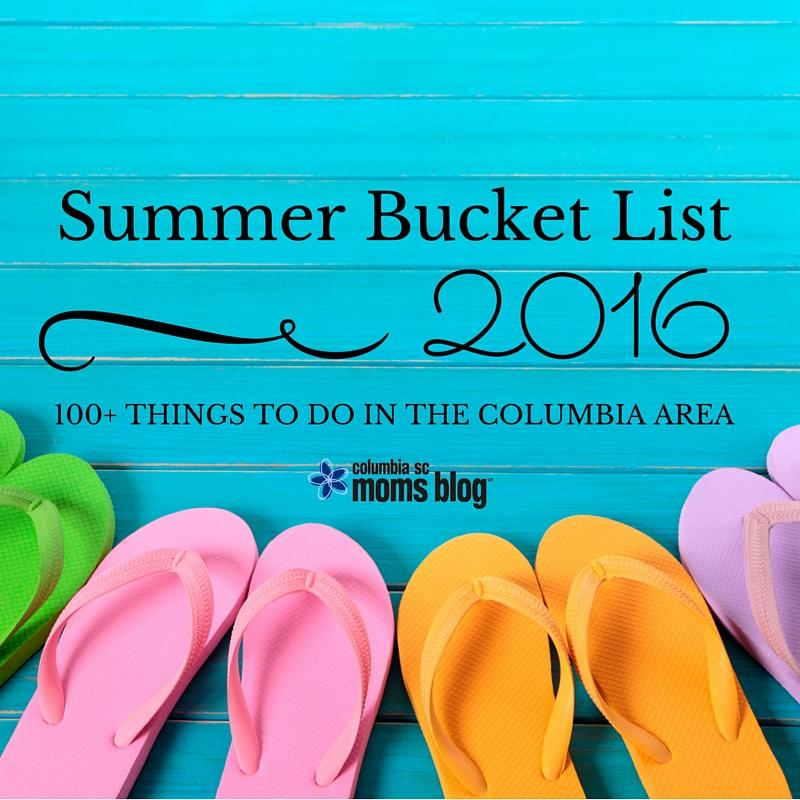 The Ultimate Columbia Summer Bucket List - 100+ Activities to Make Summer - Columbia SC Moms Blog