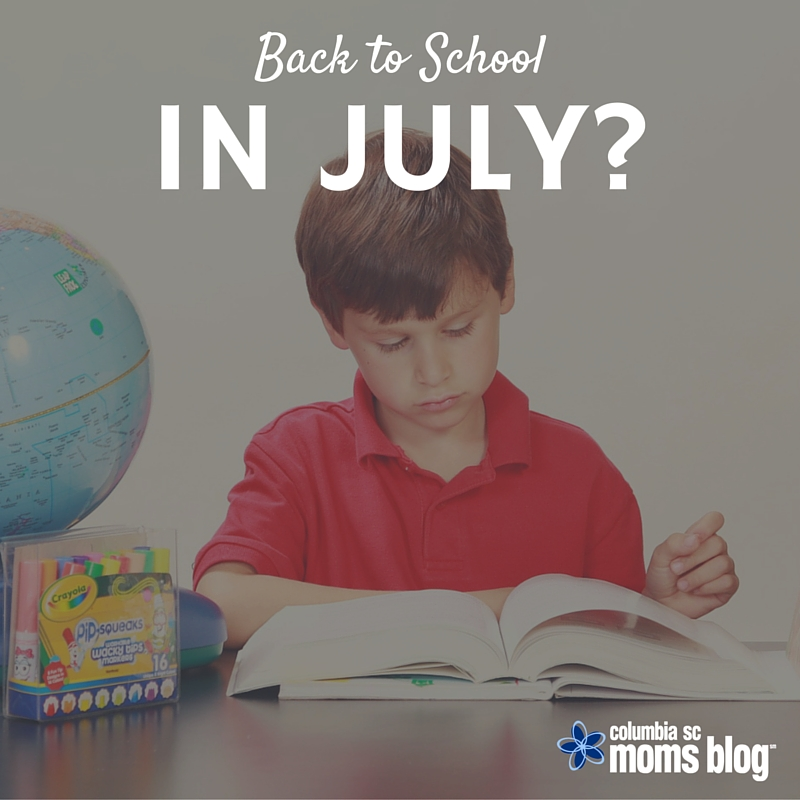 Back to School In July - Columbia SC Moms Blog
