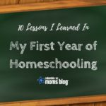 10 Lessons I Learned in My First Year of Homeschooling