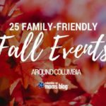 25 Family-Friendly Fall Events in Columbia