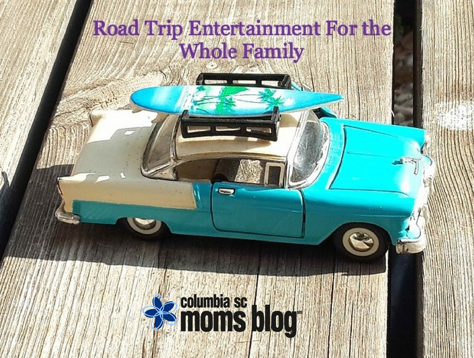 Road Trip Entertainment For the Whole Family - Columbia SC Moms Blog