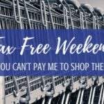 Tax Free Weekend…You Can't Pay Me to Shop Then
