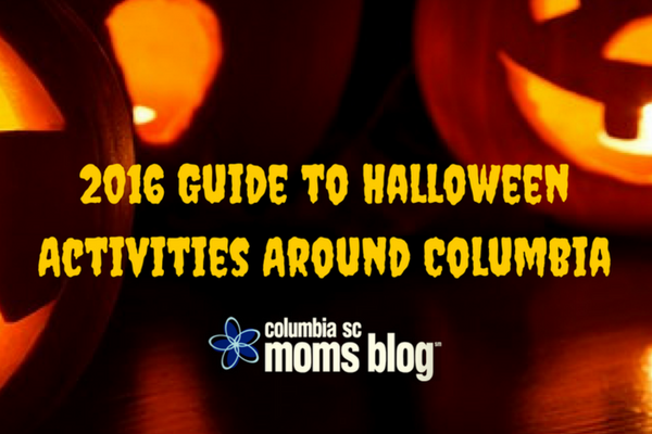 2016 Guide to Halloween Activities Around Columbia - Columbia SC Moms Blog