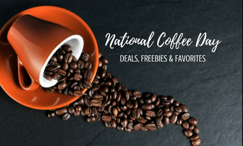 National Coffee Day - Deals, Freebies & Favorites - Columbia SC Moms Blog