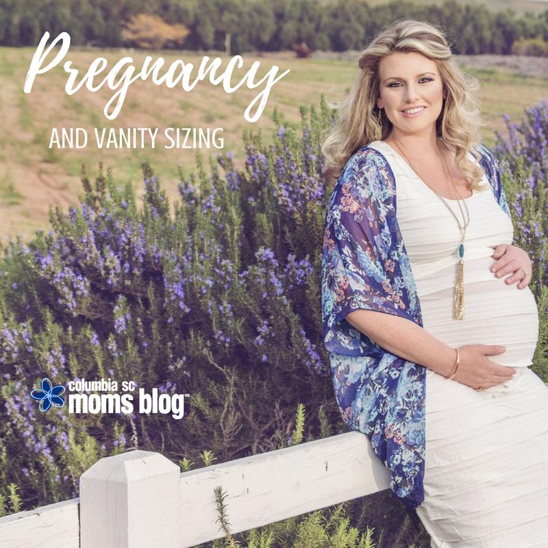 Pregnancy and Vanity Sizing - Columbia SC Moms Blog