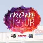 Costco Mom Hour 2016 | What You Need to Know!