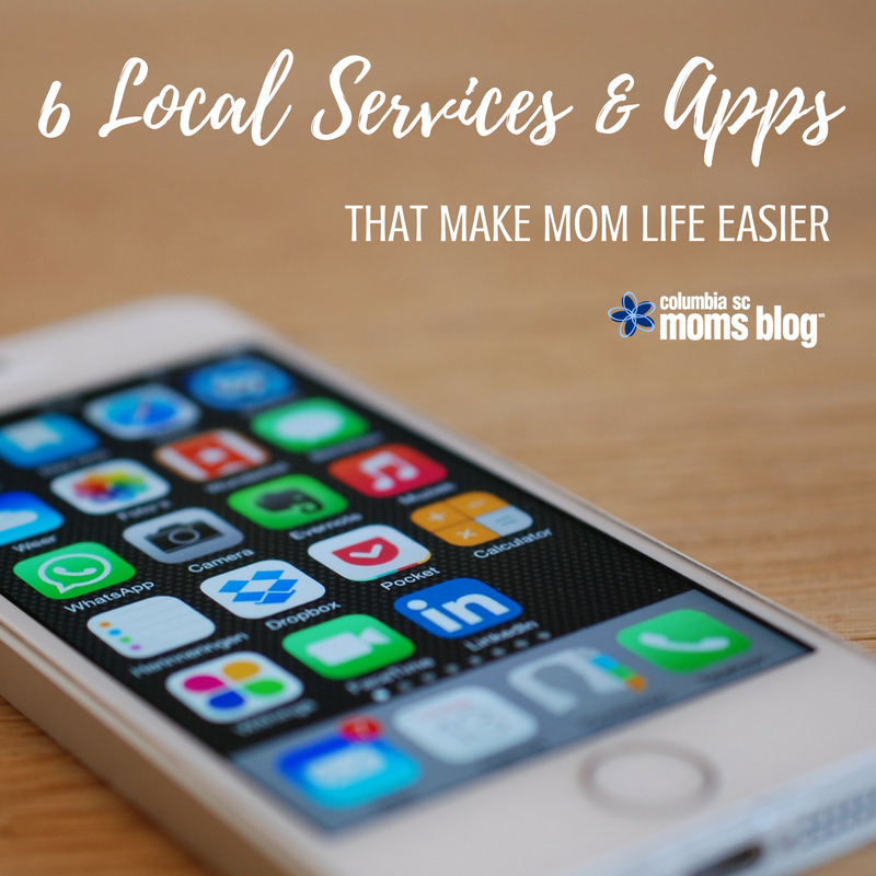 6 Local Services and Apps That Make Mom Life Easier - Columbia SC Moms Blog