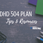 ADHD 504 Plan :: Tips and Resources