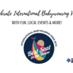 Celebrate International Babywearing Week with Fun, Local Events & More!