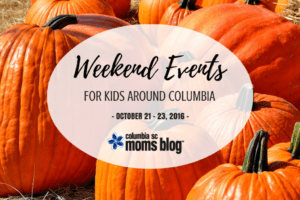 Weekend Events for Kids {Oct. 21-23} - Columbia SC Moms Blog