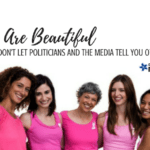You are Beautiful – And Don't Let Politicians and the Media Tell You Otherwise