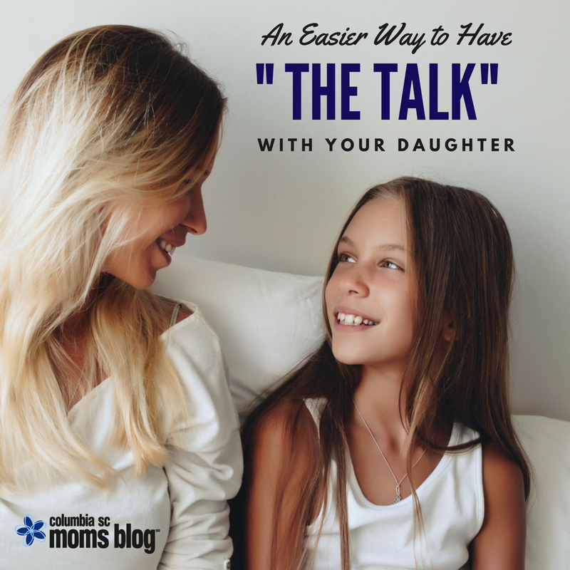 """An Easier Way to Have """"The Talk"""" With Your Daughter - Columbia SC Moms Blog"""