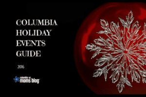 The Ultimate Guide to Holiday Events in Columbia 2016 - Columbia SC Moms Blog