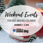 Weekend Events for Kids {Dec. 2 – 4}
