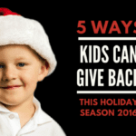 5 Ways Kids Can Give Back This Holiday Season {2016}