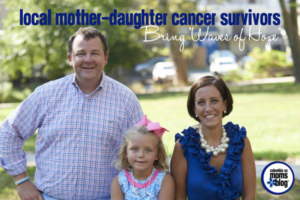 Local Mother-Daughter Cancer Survivors Bring Waves of Hope - Columbia SC Moms Blog