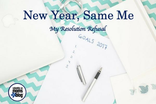 New Year, Same Me | Columbia SC Moms Blog