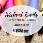Weekend Events for Kids {January 13 – 15}