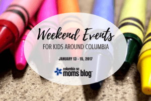 Weekend Events for Kids {January 13 - 15} | Columbia SC Moms Blog