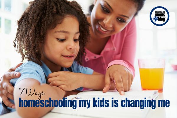 7 Ways Homeschooling My Kids is Changing Me | Columbia SC Moms Blog