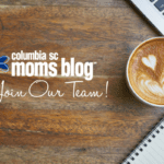 Join Our Team! {Open Call for Columbia SC Moms Blog Contributors}