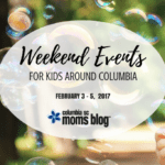 Weekend Events for Kids {February 3 – 5}