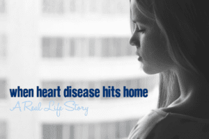When Heart Disease Hits Home :: A Real Life Story | Columbia SC Moms Blog