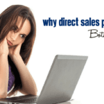 Why Direct Sales People Bother Us