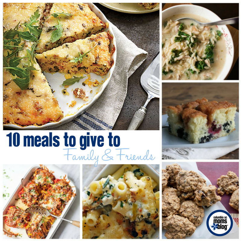 10 Meals to Give to Friends and Family | Columbia SC Moms Blog